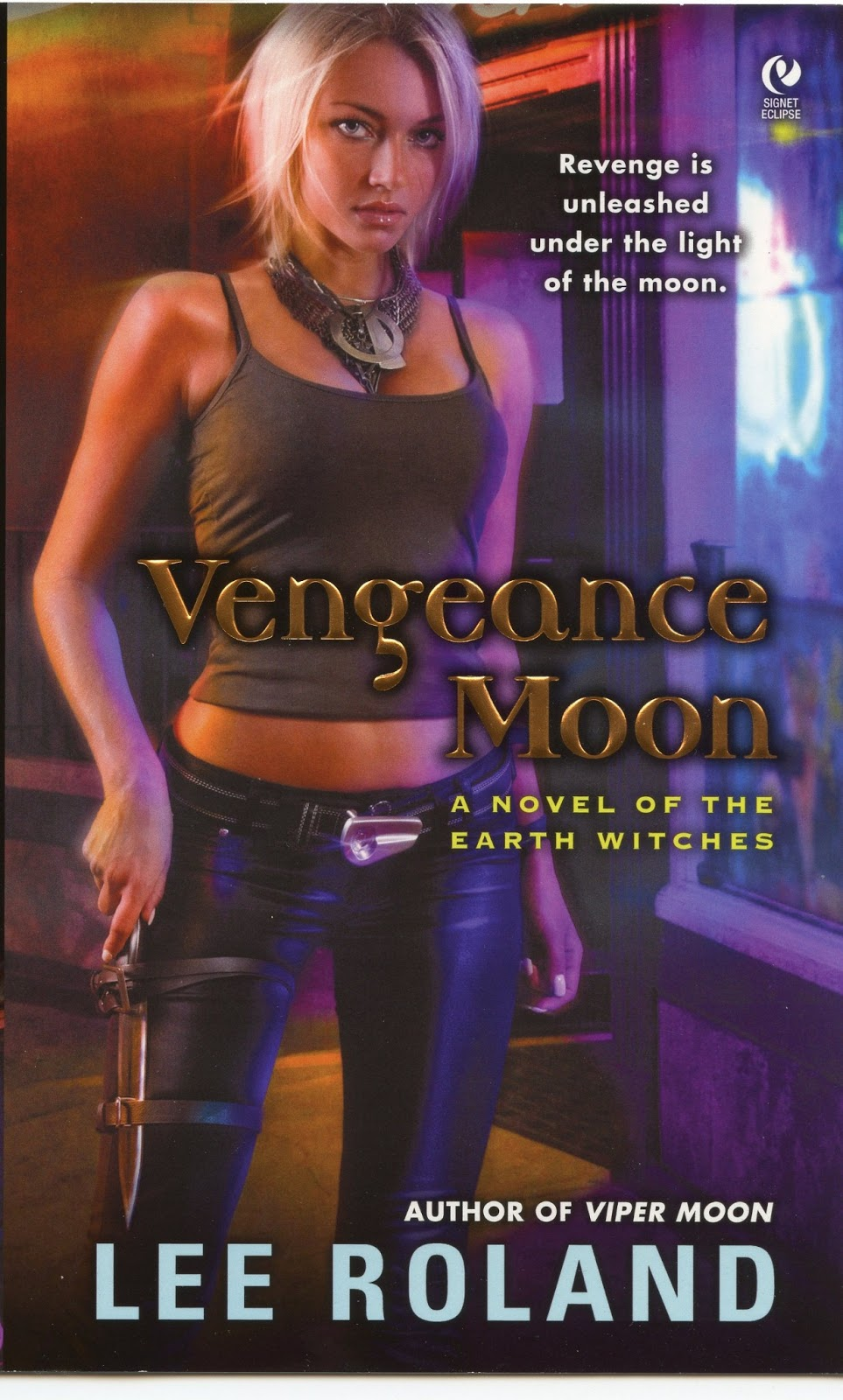 Vengeance Moon by Lee Roland (Earth Witches #2)