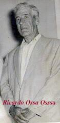 Ricardo Jorge Ossa Ossa Caramanta 2 agosto 1893 - 1973 (80 años)