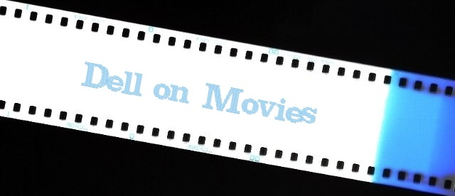 Dell on Movies