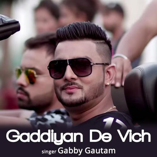 Gaddiyan - Gabby Gautam