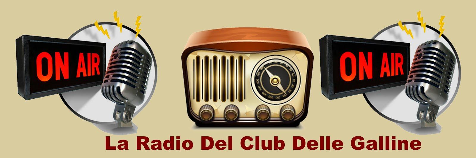 La Radio Del Club Delle Galline