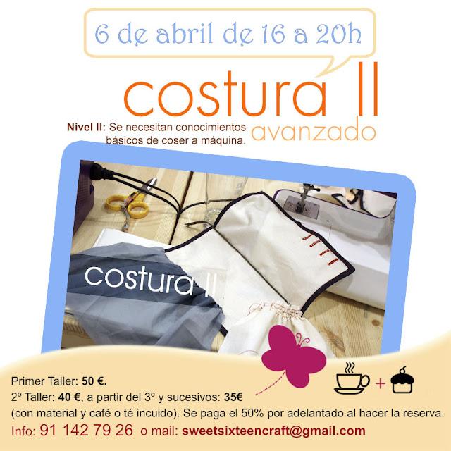 Taller monográfico Costura II en Sweet sixteen craft store Madrid