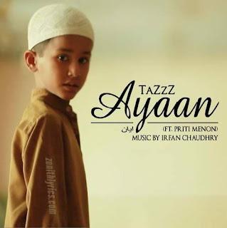Ayaan - TaZzZ, Priti Menon