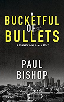 A BUCKETFUL OF BULLETS