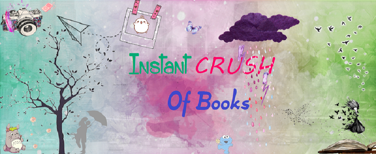Instant Crush of Books