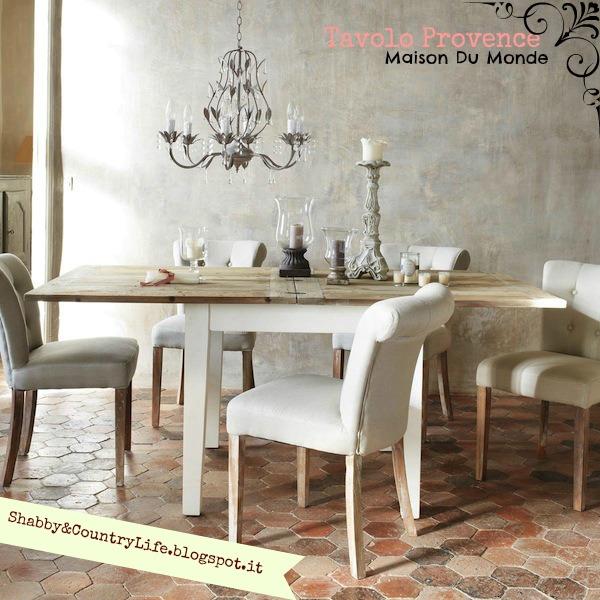 Shabby country life apparecchiare di sogni tavolo provence nella wishlist - Maison du monde tavoli pranzo ...
