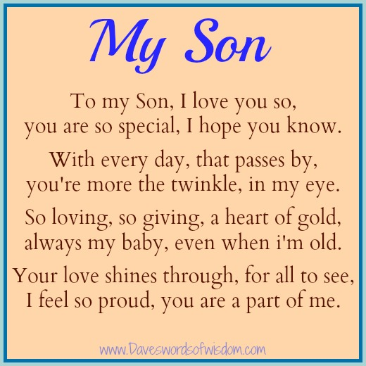 Funny I Love You Son Quotes : To My Son, I love you so, you are so special, I hope you know.