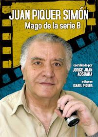 JUAN PIQUER SIMÓN. MAGO DE LA SERIE B