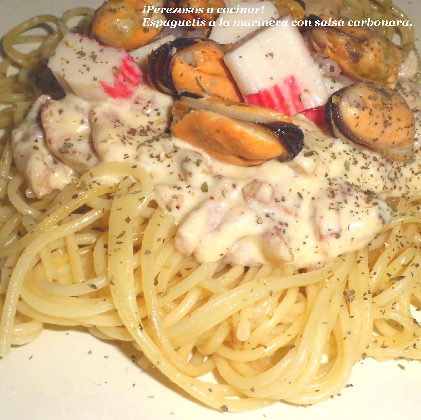 Perezosos a cocinar espaguetis a la marinera con salsa for Hacer salsa marinera