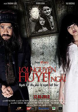 phim-ma-Loi-Nguyen-Huyet-Ngai-2012