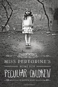Oct 12th: Miss Peregrine's Home for Peculiar Children
