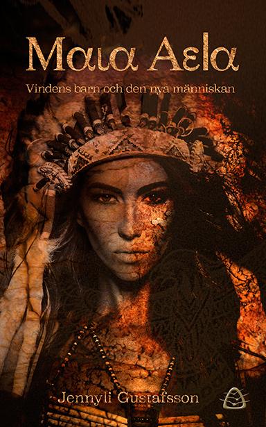 Maia Aela - vindens barn och den nya människan