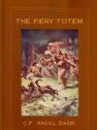 The Fiery Totem