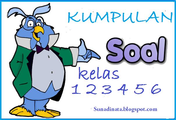 http://sunadinata.blogspot.com/2014/12/soal-ulangan-sd-kurikulum-2006-ktsp_9.html