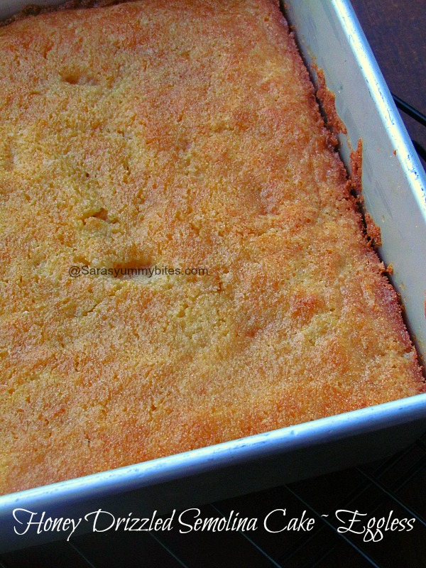Honey Drizzled Semolina Cake ~ Eggless version ...