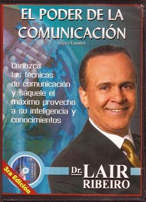 El Poder De la Comunicación (Lair Ribeiro) [Poderoso Conocimiento]