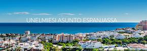 Unelmiesi asunto Espanjasta