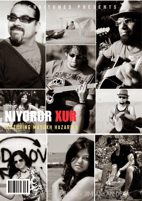 Niyoror Xur - Jim Ankan Deka and Mayukh Hazarika