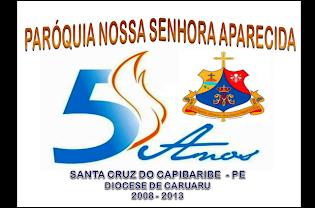 5 ANOS DE NOSSA PARÓQUIA