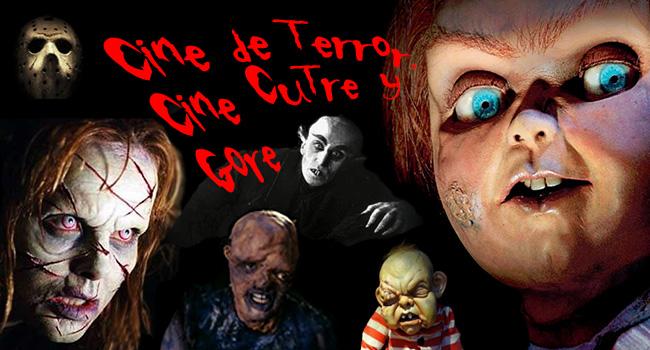 Cine de Terror, Cine Cutre y Gore