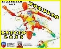 REGULAMENTO/TABELA TORNEIO INICIO 2015 (AQUI)