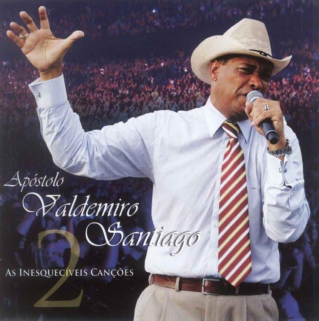 Apóstolo Valdemiro Santiago - As Inesquecíveis Canções - Vol 2 2011