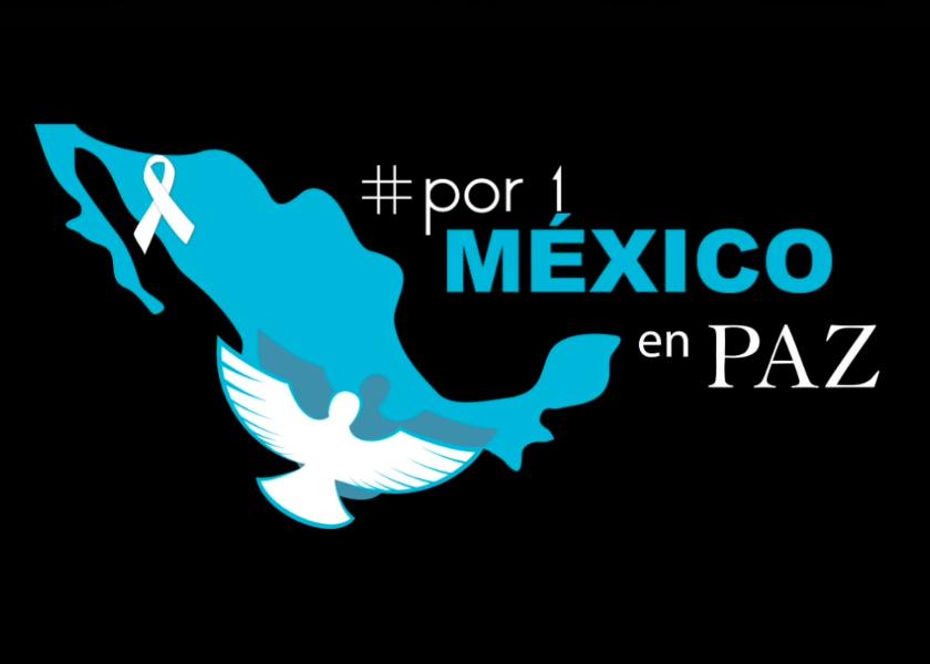 POR 1 MÉXICO EN PAZ