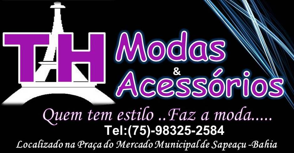 TH MODAS E ACESSÓRIOS