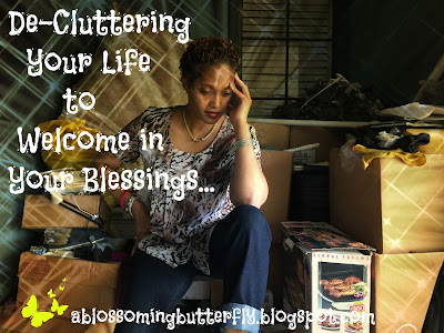 Clutter, De-clutter, Life, Mind, Blessings, Meditate, Home