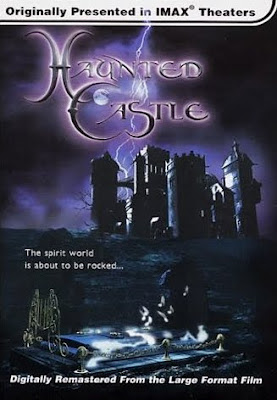 Castillo encantado, Haunted castle, Imax