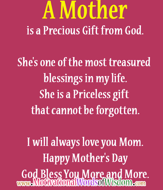 A mother is precious gift from God. Happy Mother's Day Mom