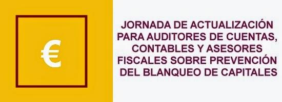 Actualización para auditores, asesores fiscales y contables en prevención de blanqueo de capitales