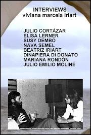 INTERVIEWS: JULIO CORTÁZAR, ELISA LERNER, SUSY DEMBO, NAVA SEMEL, BEATRIZ IRIART,