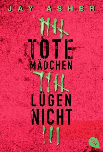 http://durchgebloggt.blogspot.de/2013/01/rezi-tote-madchen-lugen-nicht-jay-asher.html