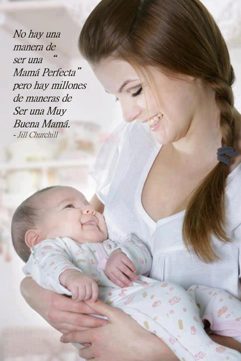 no existe la madre perfecta pero hay un millón de maneras de ser una ...