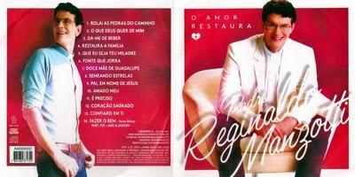 Padre Reginaldo Manzotti O Amor Restaura CD 2015