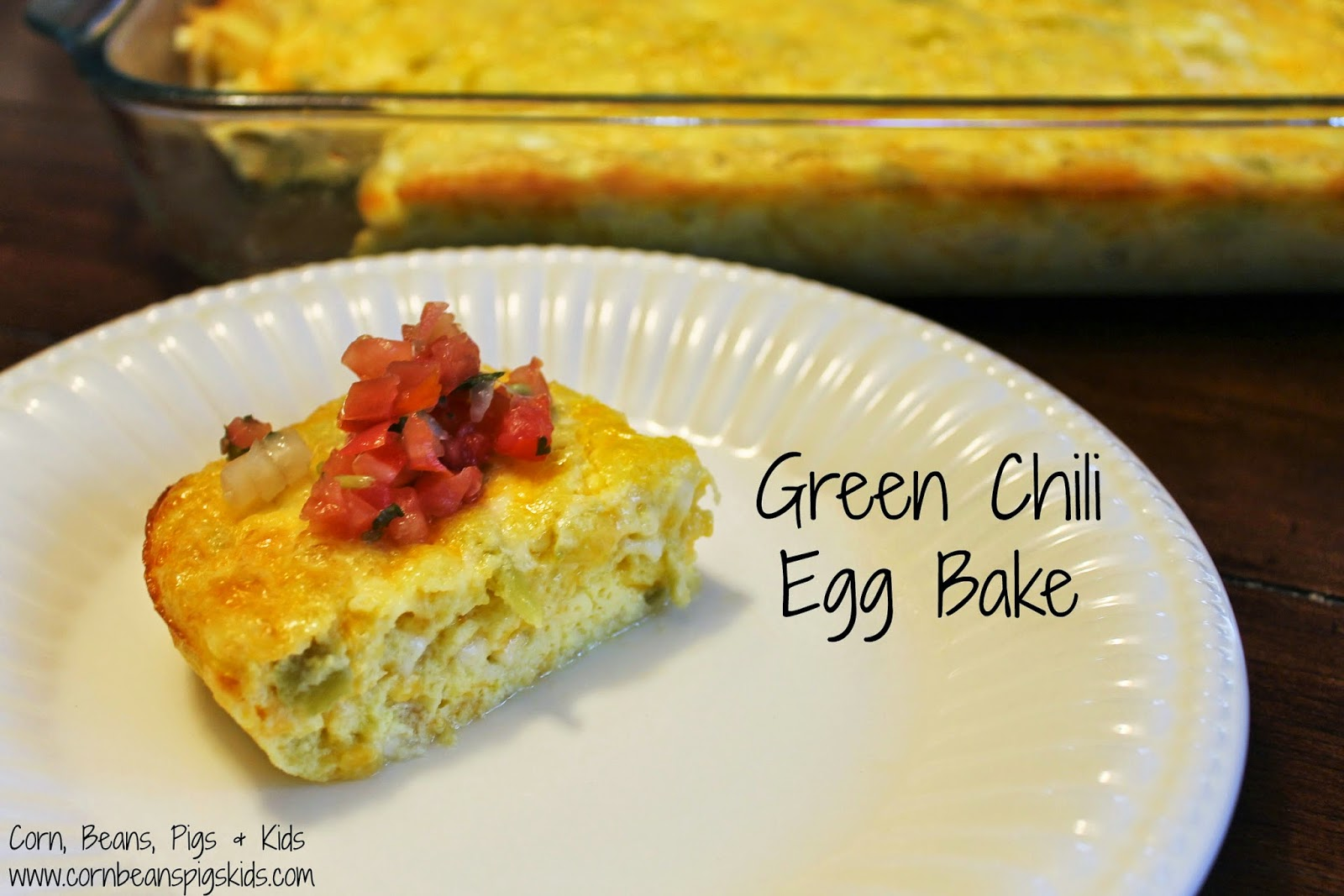 Start Your Morning Off Right with Green Chili Egg Bake for Easter Morning Breakfast