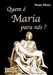 Renato Silveira, lança 2ª edição do livro sobre Maria!  Saiba mais, clicando na imagem.