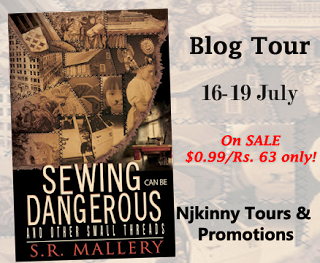 Blog Tour: Sewing Can Be Dangerous And Other Small Threads by SR Mallery