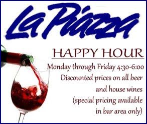 La Piazza Happy Hour