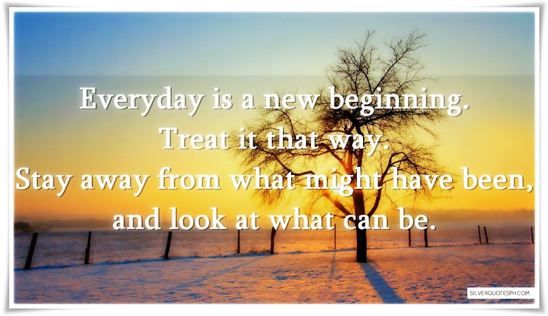 Everyday Is A New Beginning, Picture Quotes, Love Quotes, Sad Quotes, Sweet Quotes, Birthday Quotes, Friendship Quotes, Inspirational Quotes, Tagalog Quotes