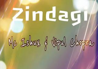 Mc Ishux & Vipul - Zindagi [Hindi Rap 2012 free download