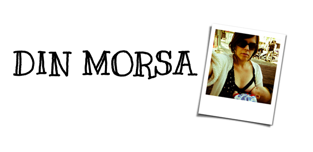 Din morsa