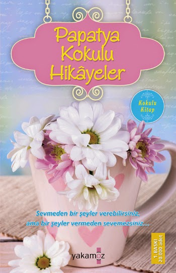 Kitap Papatya Kokulu Hikayeler