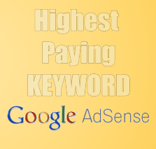 Highest Paying Keyword