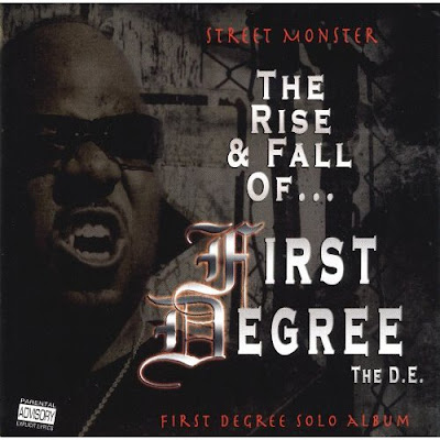 First Degree The D.E. – Street Monster: The Rise & Fall Of First Degree The D.E. (2006) (VBR V2)