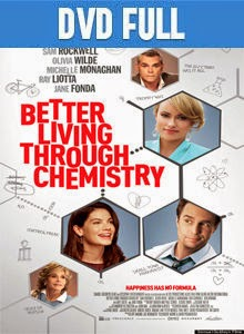 Better Living Through Chemistry DVDR Full Español Latino 2014