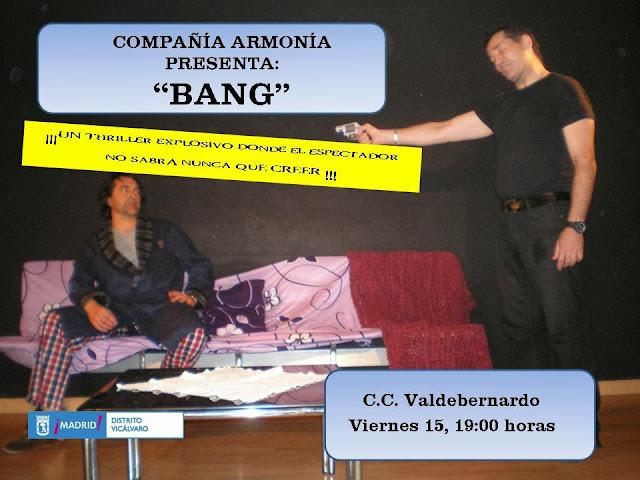 Bang, 15 nov. CC Valdebernardo