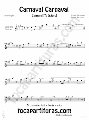 Tubescore Carnival Carnival sheet music for Alto Saxophone and Baritone Carnaval Te quiero traditional song music score