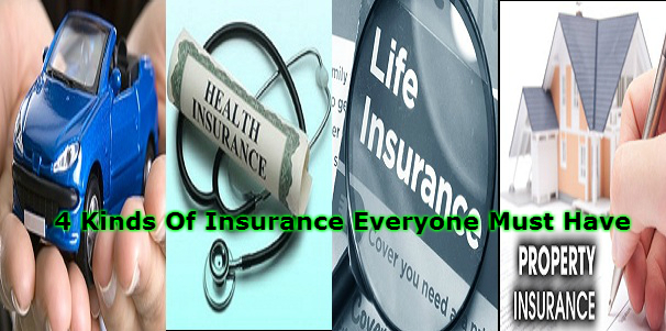 4 Kinds Of Insurance Everyone Must Have